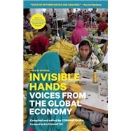 Invisible Hands Voices from the Global Economy by Goria, Corinne, 9781938073908