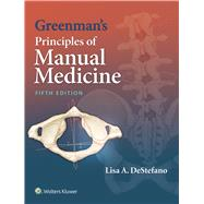 Greenman's Principles of Manual Medicine by DeStefano, Lisa A., 9781451193909