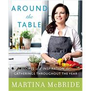 Around the Table by McBride, Martina; Cobbs, Katherine (CON), 9780062323910