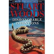 Dishonorable Intentions by Woods, Stuart, 9780399573910