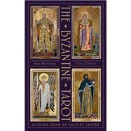 The Byzantine Tarot: The Byzantine Tarot: Wisdom from an Ancient Empire by Matthews, John; Conway, Cilla, 9781859063910