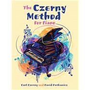 The Czerny Method For Piano With Downloadable MP3s by Czerny, Carl; Dutkanicz, David, 9780486823911