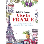 Coloring Europe: Vive la France by Lee, Il-sun, 9781626923911