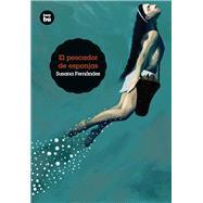 El pescador de esponjas by Gabaldón, Susana Fernández, 9788483433911