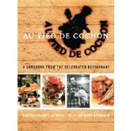 Au Pied de Cochon : The Album by Picard, Martin; Bourdain, Anthony, 9781553653912