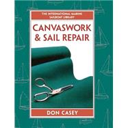 Canvaswork and Sail Repair by Casey, Don, 9780070133914