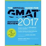 The Official Guide for Gmat Quantitative Review 2017 with Online Question Bank and Exclusive Video + Website by Graduate Management Admission Council, 9781119253914