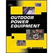 Outdoor Power Equipment (ED Version) by Webster, Jay, 9780766813915