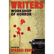 Writers Workshop of Horror by Michael Knost, 9780982493915
