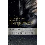 The Blumhouse Book of Nightmares by Blum, Jason, 9781101873915