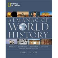 National Geographic Almanac of World History by Daniels, Patricia S.; Hyslop, Stephen G.; Brinkley, Douglas, 9781426213915