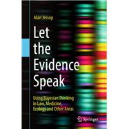 Let the Evidence Speak by Jessop, Alan, 9783319713915