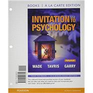 Invitation to Psychology, Books a la Carte Edition Plus NEW MyPsychLab with Pearson eText -- Access Card Packge by Wade, Carole; Tavris, Carol; Garry, Maryanne, 9780133873917