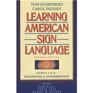 Learning American Sign Language Levels I & II--Beginning & Intermediate, with DVD (Text & DVD Package) by Humphries, Tom L.; Padden, Carol A.; Hills, Robert; Lott, Peggy; Renner, Daniel W., 9780205453917