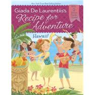 Hawaii! by De Laurentiis, Giada; Dougherty, Brandi (CON); Gambatesa, Francesca, 9780448483917