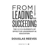 From Leading to Succeeding by Reeves, Douglas, 9781936763917