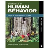 Dimensions of Human Behavior: Person and Environment by Hutchison, Elizabeth D., 9781483303918