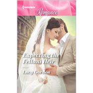 Expecting the Fellani Heir by Gordon, Lucy, 9780373743919