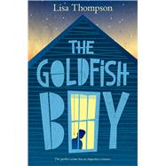 The Goldfish Boy by Thompson, Lisa, 9781338053920