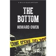 The Bottom by Owen, Howard, 9781579623920