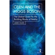 Cern and the Higgs Boson by Gillies, James, 9781785783920