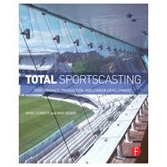 Total Sportscasting: Performance, Production, and Career Development by Zumoff; Marc, 9780415813921