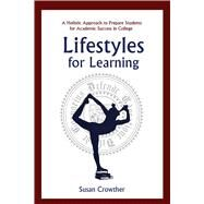 Lifestyles for Learning by Crowther, Susan; Norman, Philippa, M.D.; Fallone, Julie DuCharme, 9781634503921