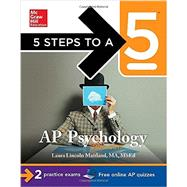 5 Steps to a 5 AP Psychology, 2014-2015 Edition by Maitland, Laura, 9780071803922