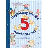 Laugh-along Lessons 5-minute Stories by Lester, Helen; Munsinger, Lynn, 9780544503922