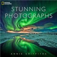 National Geographic Stunning Photographs by Griffiths, Annie, 9781426213922
