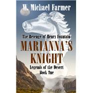 Mariana's Knight by Farmer, W. Michael, 9781432833923