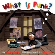 What Is Punk? by Morse, Eric; Yi, Anny, 9781617753923