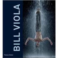 Bill Viola by Hanhardt, John G.; Perov, Kira, 9780500093924