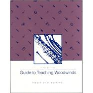 Guide To Teaching Woodwinds by Westphal, Frederick, 9780697043924