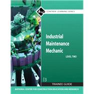 Industrial Maintenance Mechanic Level 2 Trainee Guide, Paperback (3rd Edition) (Contren Learning) by NCCER, 9780136143925