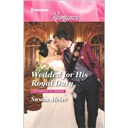 Wedded for His Royal Duty by Meier, Susan, 9780373743926