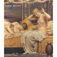 Albert Moore by Asleson, Robyn, 9780714843926