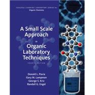 A Small Scale Approach to Organic Laboratory Techniques by Pavia, Donald L.; Kriz, George S.; Lampman, Gary M.; Engel, Randall G., 9781305253926