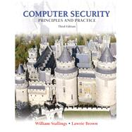 Computer Security: Principles and Practice, 3/e by STALLINGS & BROWN, 9780133773927
