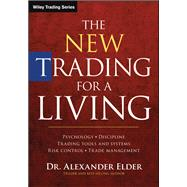 The New Trading for a Living by Elder, Alexander, 9781118443927