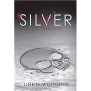 Silver by Wooding, Chris, 9780545603928