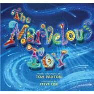 The Marvelous Toy by Paxton, Tom, 9780982293928