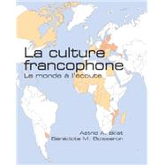 La Culture Francophone by Billat, Astrid A.; Boisseron, Benedicte M., 9781585103928