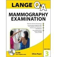 LANGE Q&A: Mammography Examination, 3rd Edition by Peart, Olive, 9780071833929