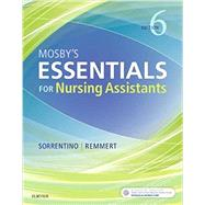 Mosby's Essentials for Nursing Assistants by Sorrentino, Sheila A., Ph.D., R.N.; Remmert, Leighann N., R.N., 9780323523929