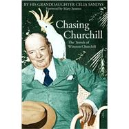 Chasing Churchill by Sandys, Celia, 9780786713929