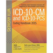 ICD-10-CM and ICD-10-PCS 2015 Coding Handbook With Answers by Leon-Chisen, Nelly, 9781556483929
