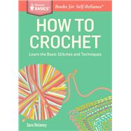 How to Crochet by Delaney, Sara, 9781612123929