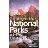 National Geographic Guide to the National Parks of the United States, 6th Edition at Biggerbooks.com