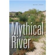 Mythical River by Sevigny, Melissa L., 9781609383930